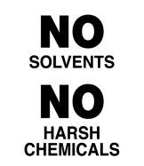 We don't use harsh chemicals in our products!